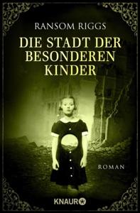 Die Stadt der besonderen Kinder - Ransom Riggs pdf download