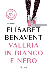 Valeria in bianco e nero - Elísabet Benavent pdf download