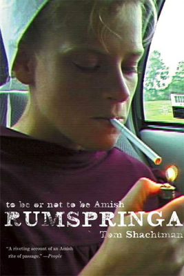 Rumspringa - Tom Shachtman
