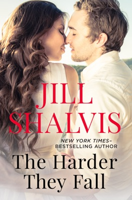 The Harder They Fall - Jill Shalvis pdf download