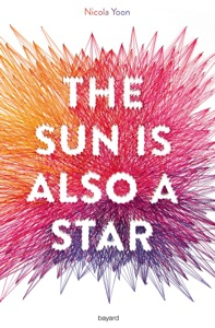 The sun is also a star - KARINE SUHARD - GUIE & Nicola Yoon pdf download