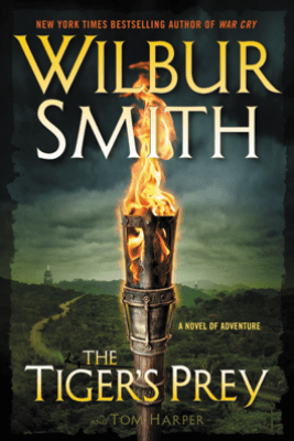 The Tiger's Prey - Wilbur Smith & Tom Harper