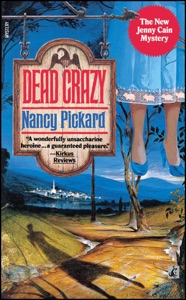 Dead Crazy - Nancy Pickard pdf download