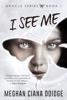 Meghan Ciana Doidge - I See Me  artwork