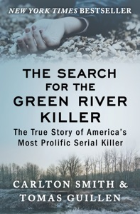 The Search for the Green River Killer - Carlton Smith & Tomas Guillen pdf download