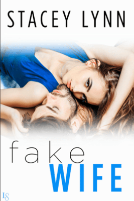 Fake Wife - Stacey Lynn