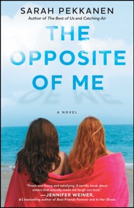 The Opposite of Me - Sarah Pekkanen pdf download