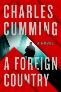 A Foreign Country - Charles Cumming pdf download