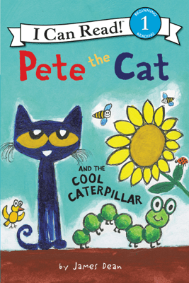 Pete the Cat and the Cool Caterpillar - James Dean