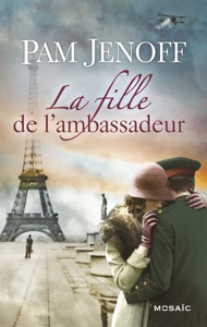 La fille de l'ambassadeur - Pam Jenoff pdf download