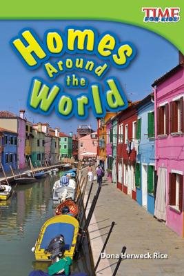 Homes Around the World - Dona Herweck Rice