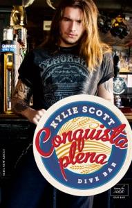Conquista plena (Dive Bar-3) - Kylie Scott pdf download