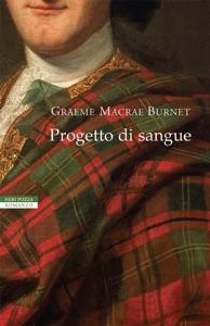 Progetto di sangue - Graeme Macrae Burnet pdf download