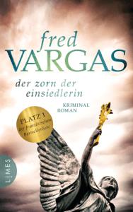 Der Zorn der Einsiedlerin - Fred Vargas pdf download
