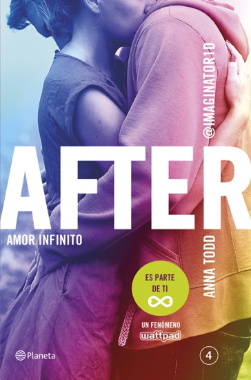 After. Amor infinito (Serie After 4) by Anna Todd PDF Download