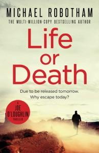 Life or Death - Michael Robotham pdf download