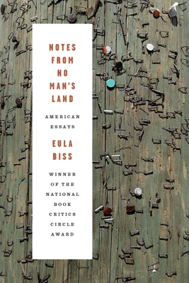 Notes from No Man's Land - Eula Biss