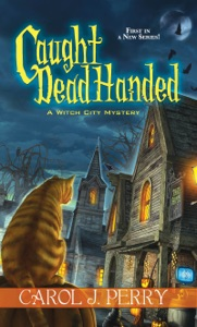 Caught Dead Handed - Carol J. Perry pdf download
