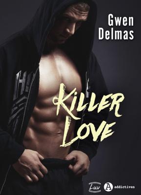 Killer Love - Gwen Delmas pdf download