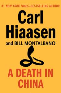 A Death in China - Carl Hiaasen & Bill Montalbano pdf download
