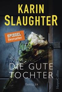 Die gute Tochter - Karin Slaughter pdf download