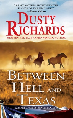 Between Hell and Texas - Dusty Richards pdf download