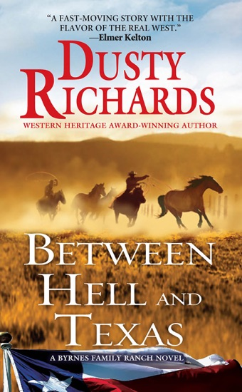 Between Hell and Texas by Dusty Richards PDF Download