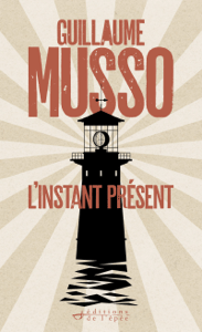 L'Instant présent - Guillaume Musso pdf download