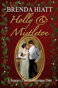 Holly and Mistletoe - Brenda Hiatt pdf download