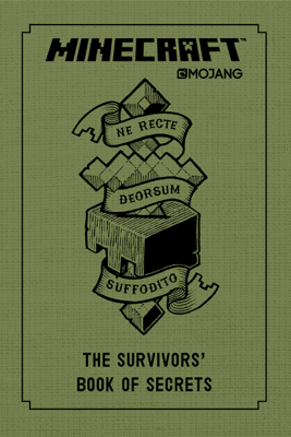 Minecraft: The Survivors' Book of Secrets - Mojang Ab & The Official Minecraft Team