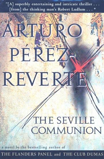 The Seville Communion by Arturo Pérez-Reverte pdf download