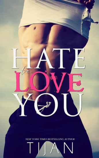 Hate To Love You by Tijan pdf download