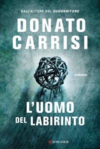 L'uomo del labirinto - Donato Carrisi pdf download