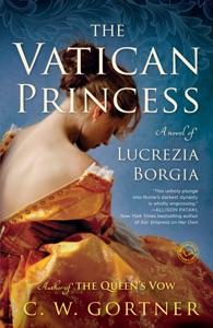 The Vatican Princess - C. W. Gortner pdf download