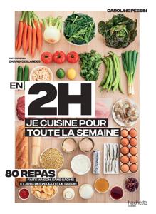 En 2h je cuisine pour toute la semaine - Caroline PESSIN pdf download