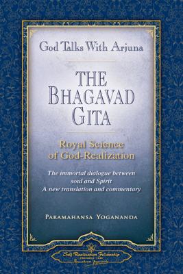 God Talks with Arjuna: The Bhagavad Gita - Paramahansa Yogananda pdf download