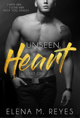 Unseen Heart (Part One) - Elena M. Reyes pdf download