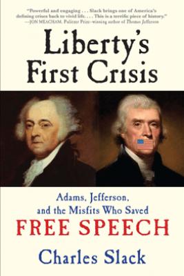 Liberty's First Crisis - Charles Slack