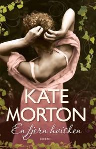 En fjern hvisken - Kate Morton pdf download