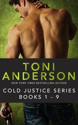 Cold Justice Series Bundle (Books 1-9) - Toni Anderson pdf download