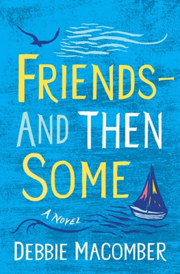 Friends--And Then Some - Debbie Macomber pdf download