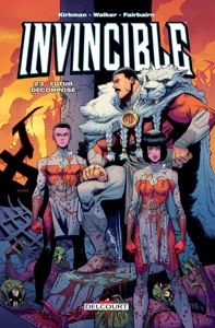 Invincible T23 - Robert Kirkman & Cory Walker pdf download