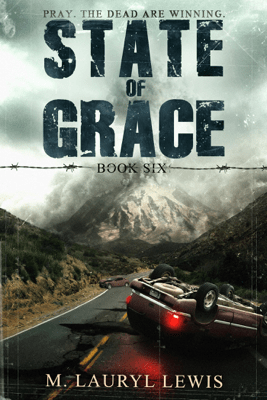 State of Grace - M. Lauryl Lewis