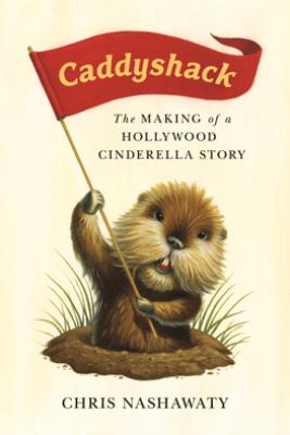 Caddyshack - Chris Nashawaty
