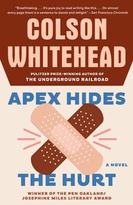 Apex Hides the Hurt - Colson Whitehead pdf download