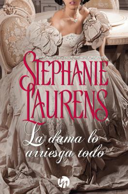 La dama lo arriesga todo - Stephanie Laurens pdf download