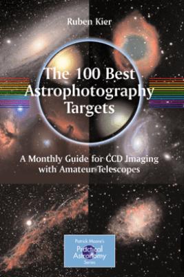 The 100 Best Astrophotography Targets - Ruben Kier
