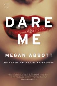 Dare Me - Megan Abbott pdf download