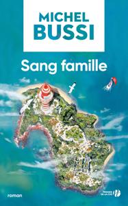 Sang famille - Michel Bussi pdf download