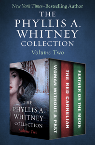 The Phyllis A. Whitney Collection Volume Two - Phyllis A. Whitney pdf download